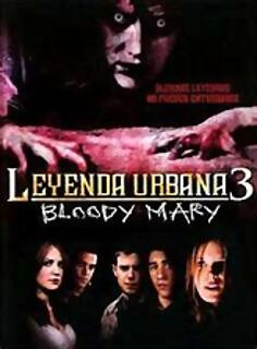 Leyenda Urbana 3 -Bloody Mary